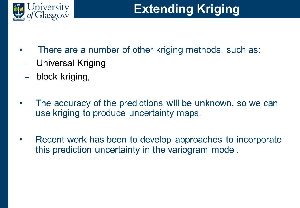 Kriging in R There are routines to do kriging in the R libraries:-