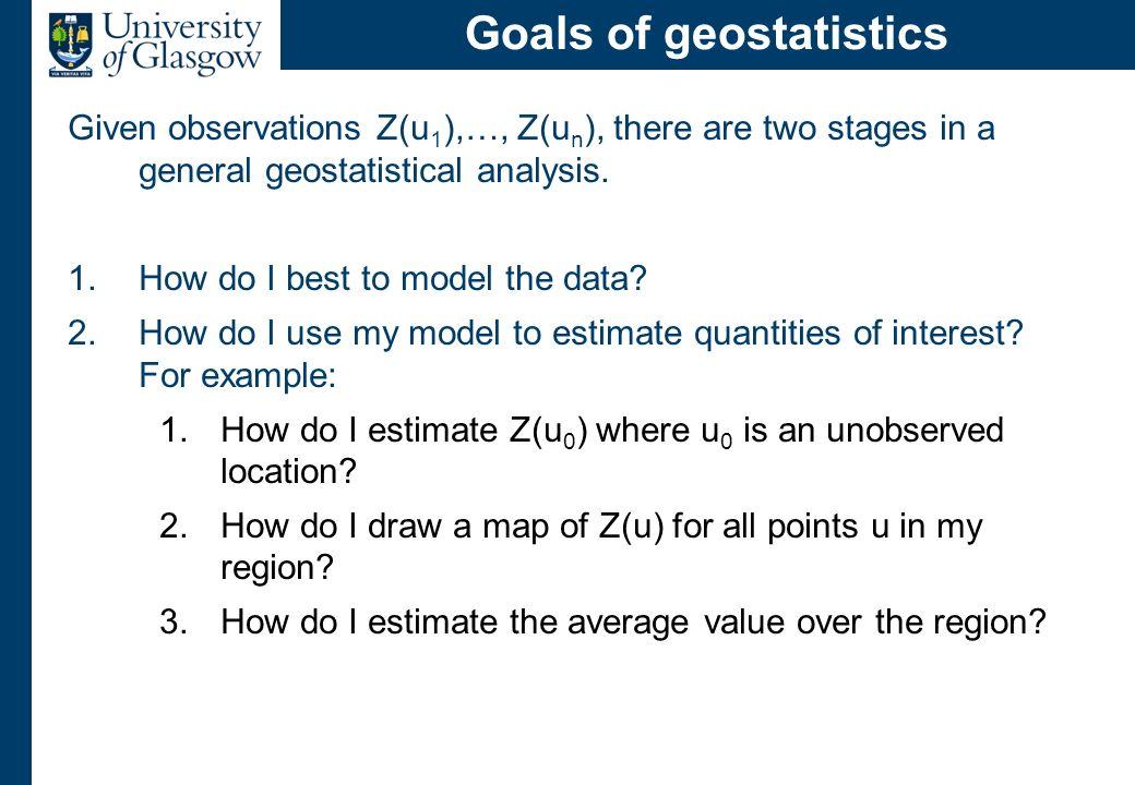 Modelling geostatistical data