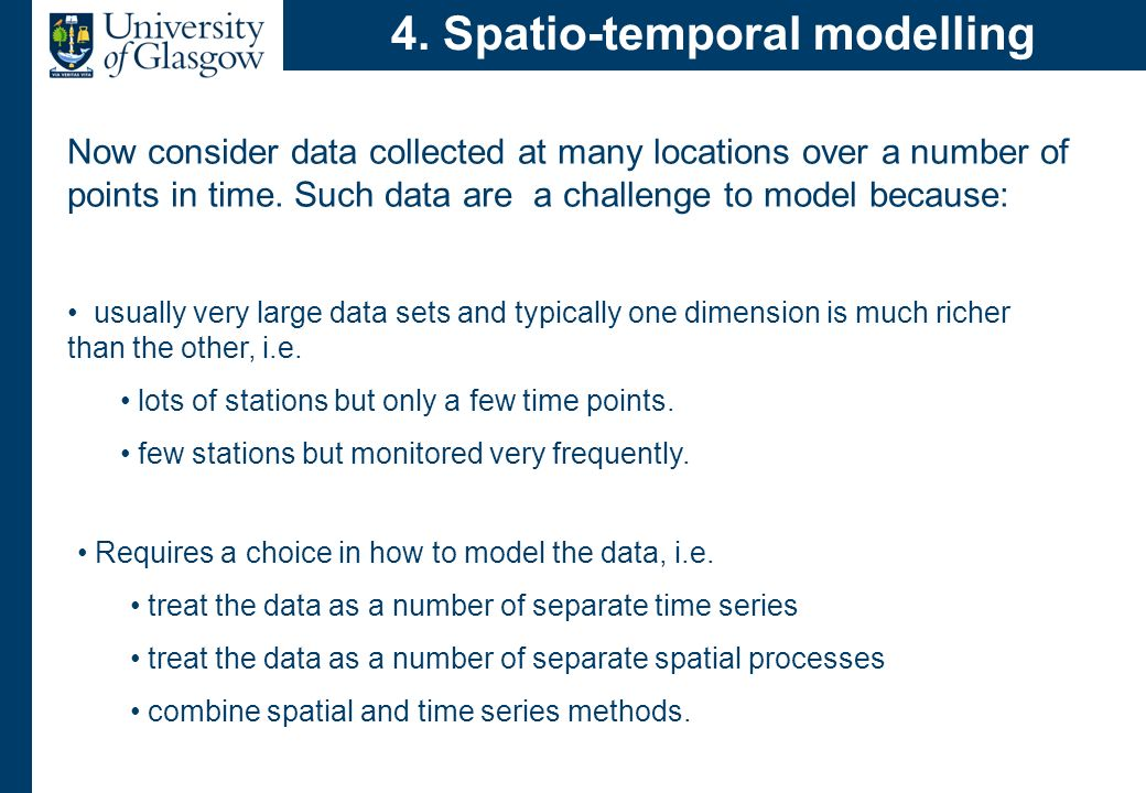 Modelling dependence One major difficulty concerns how to jointly model. correlation through time.