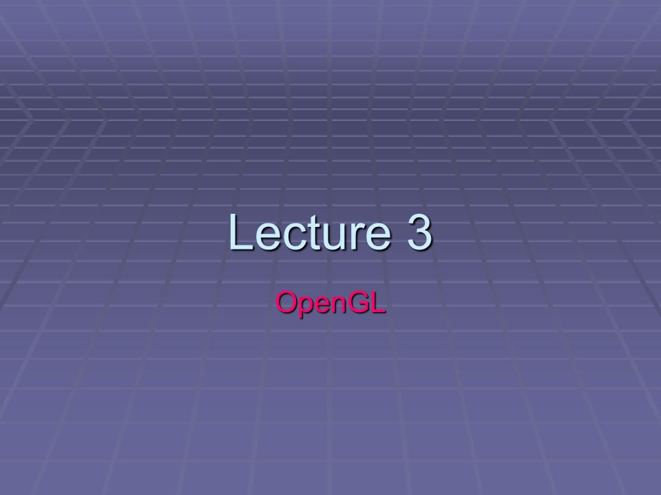 Line Drawing Algorithm Using Opengl : Lecture opengl ppt video online download