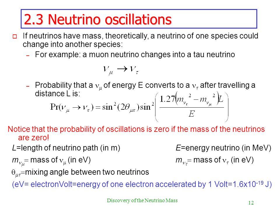 2.3 Neutrino oscillations