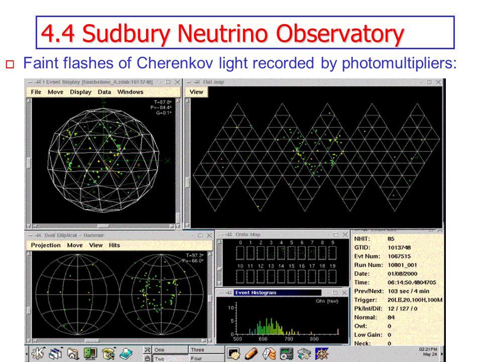 4.4 Sudbury Neutrino Observatory