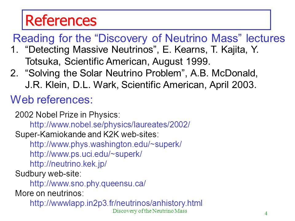 Discovery of the Neutrino Mass