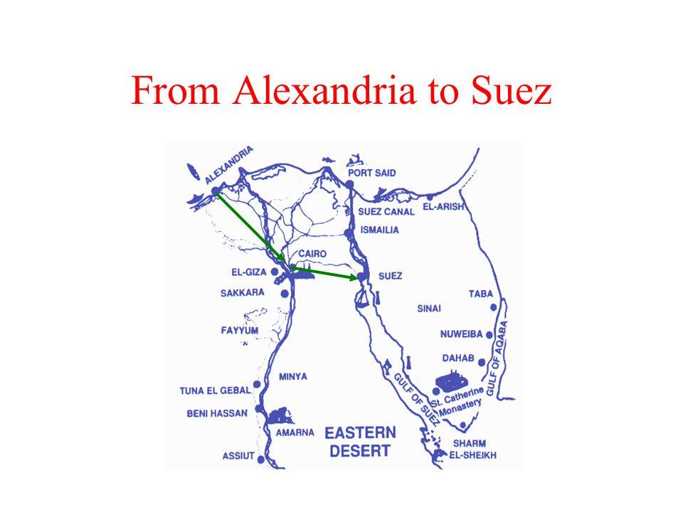From Alexandria to Suez