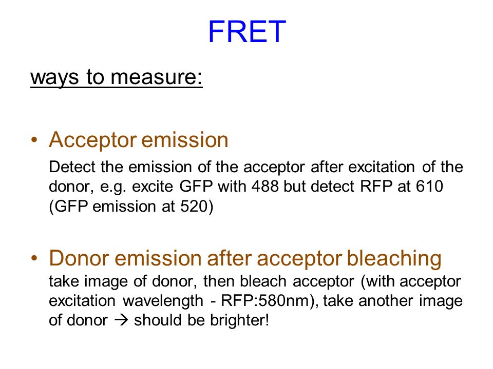 FRET ways to measure: Acceptor emission