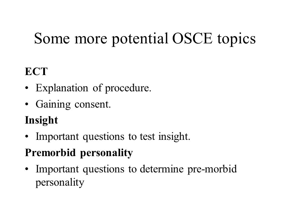 Some more potential OSCE topics