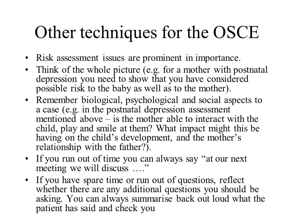 Other techniques for the OSCE
