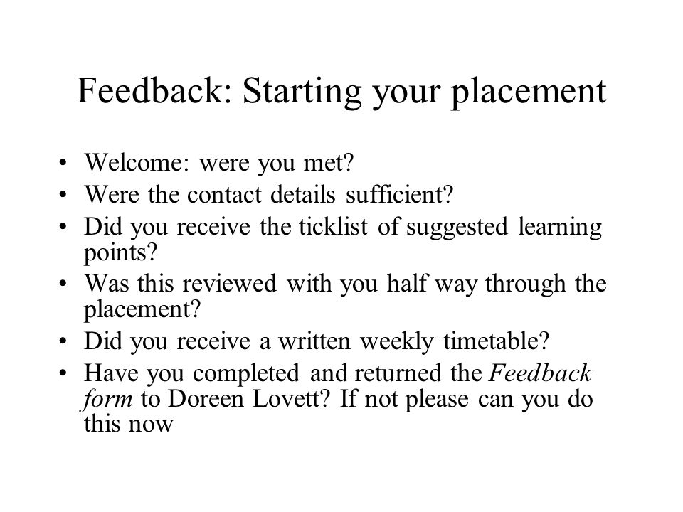 Feedback: Starting your placement