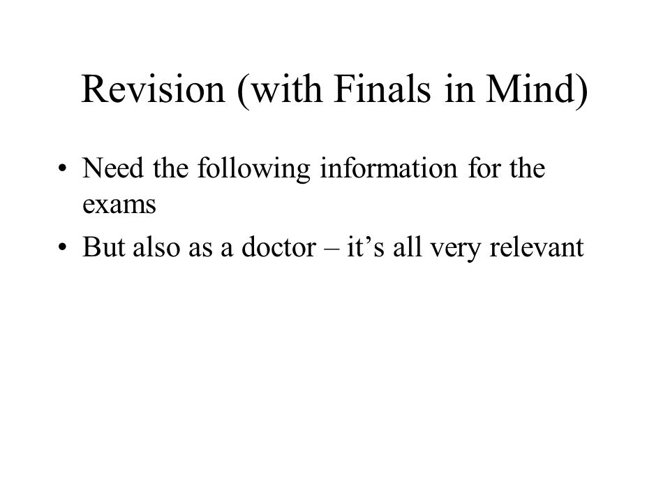 Revision (with Finals in Mind)