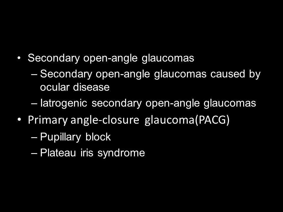 Primary angle-closure glaucoma(PACG)