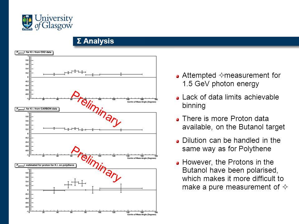 Preliminary Preliminary Σ Analysis