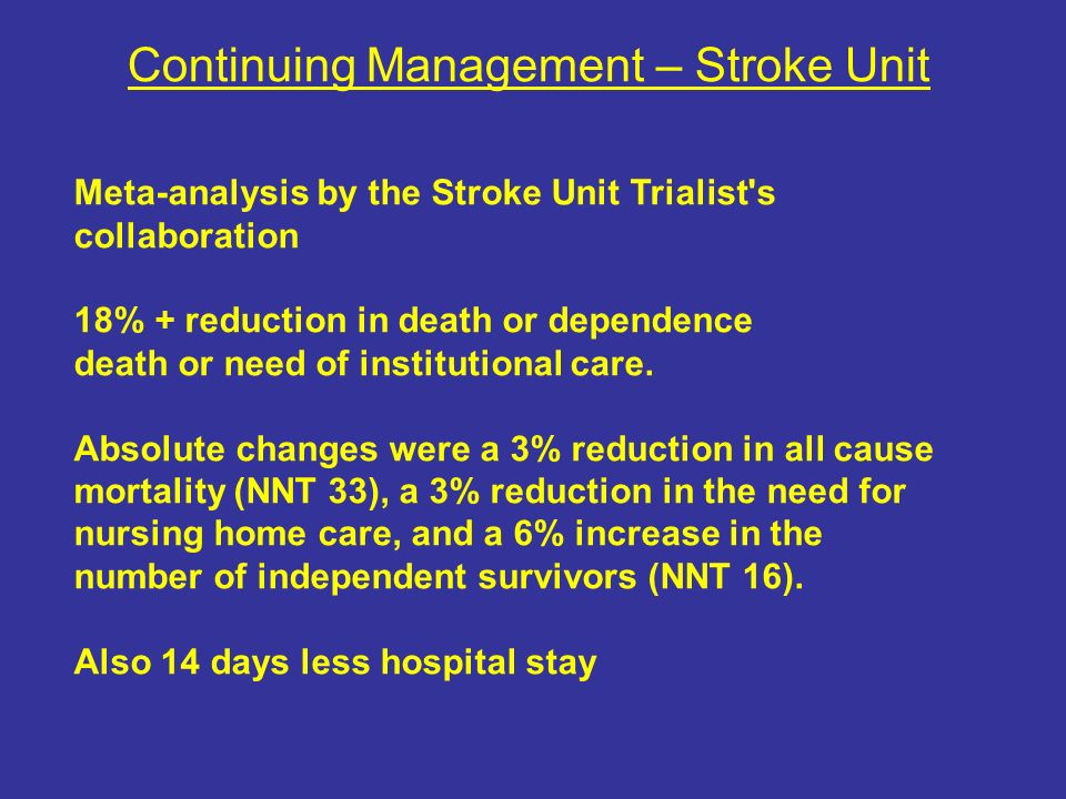 Continuing Management – Stroke Unit