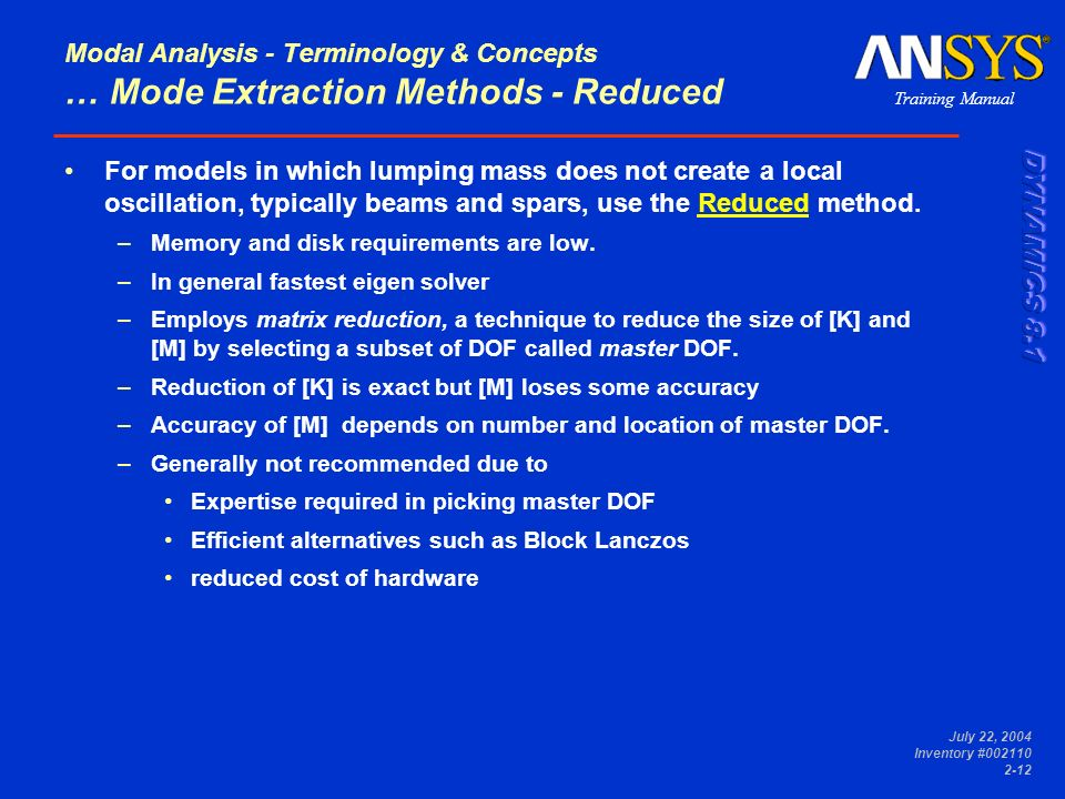 Modal Analysis - Terminology & Concepts … Mode Extraction Methods - Reduced