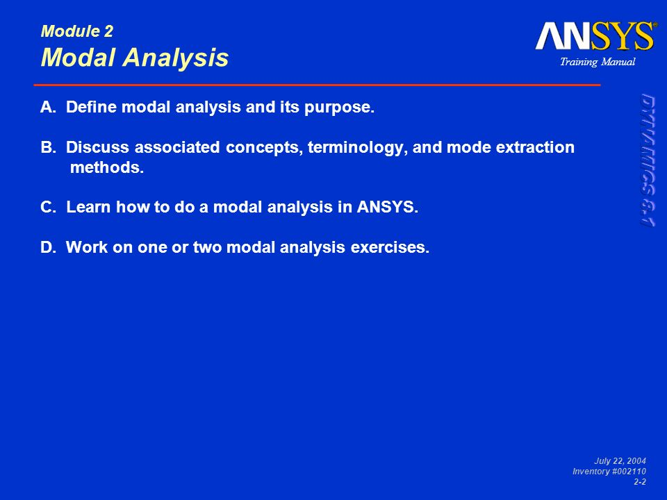 A. Define modal analysis and its purpose.