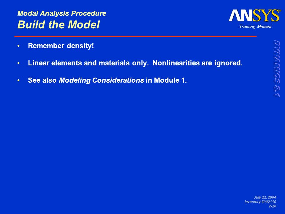 Modal Analysis Procedure Build the Model