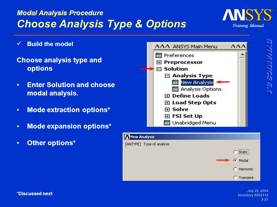 Modal Analysis Procedure Choose Analysis Type & Options