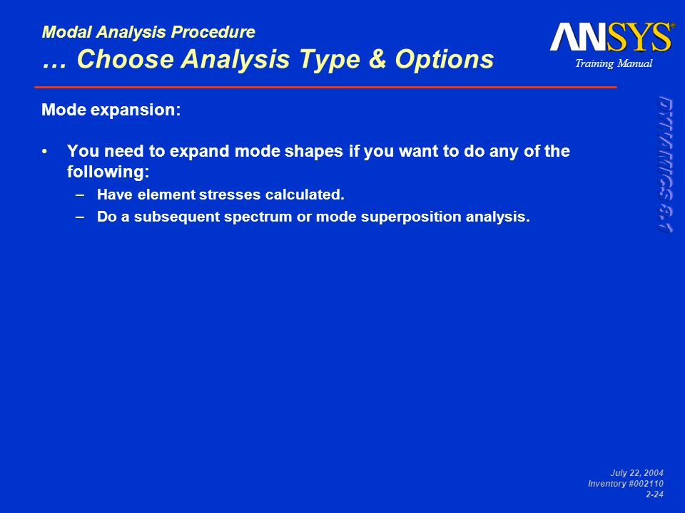 Modal Analysis Procedure … Choose Analysis Type & Options