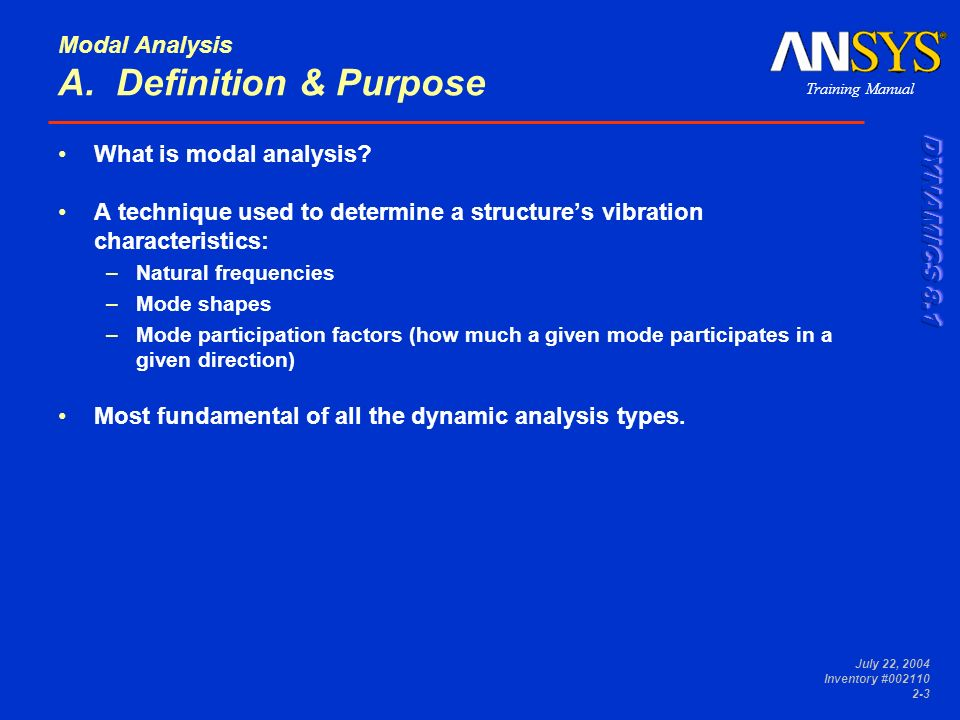 Modal Analysis A. Definition & Purpose