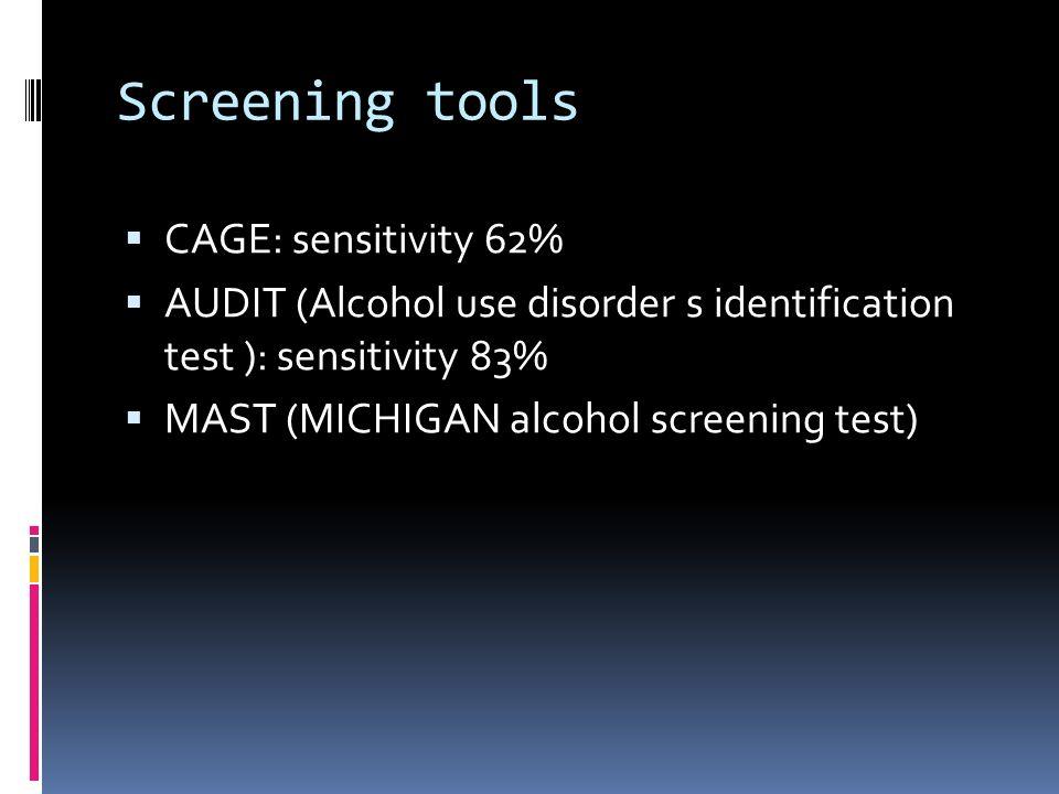 Screening tools CAGE: sensitivity 62%