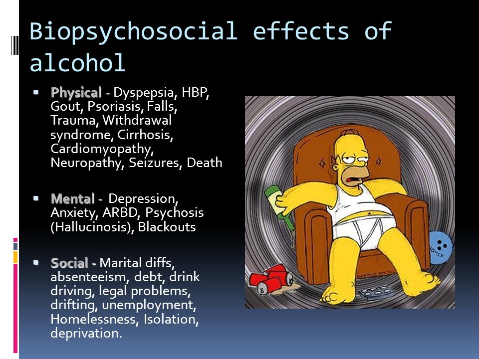 Biopsychosocial effects of alcohol