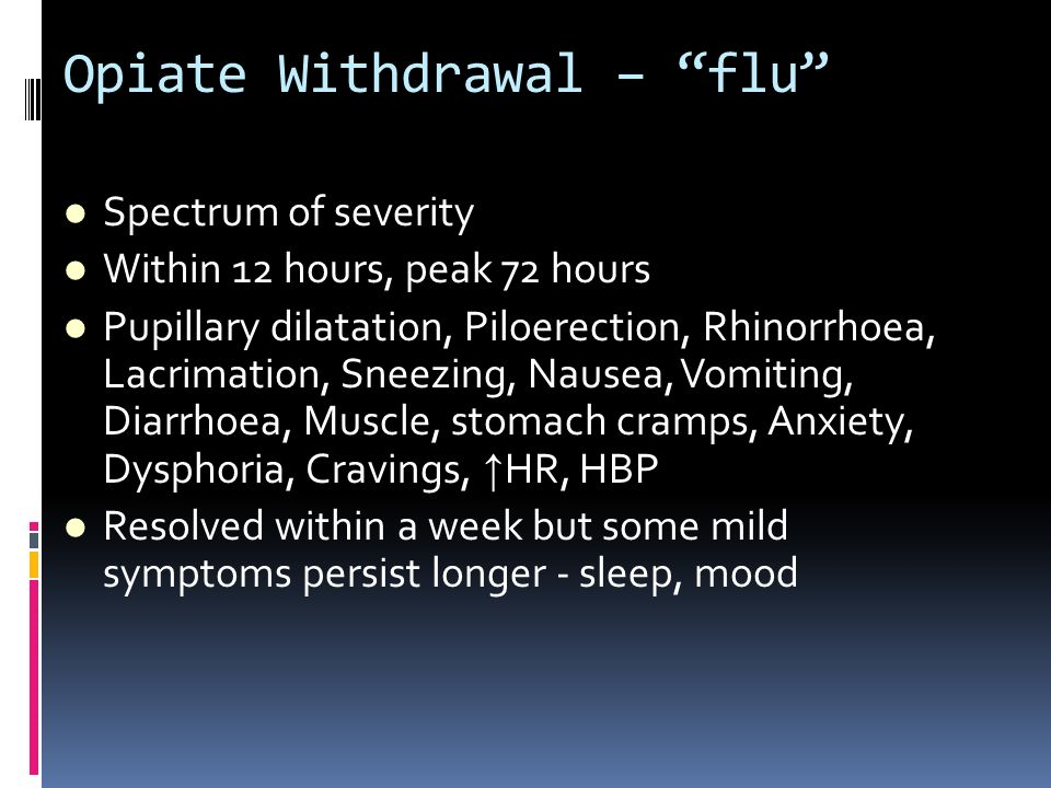 Opiate Withdrawal – flu