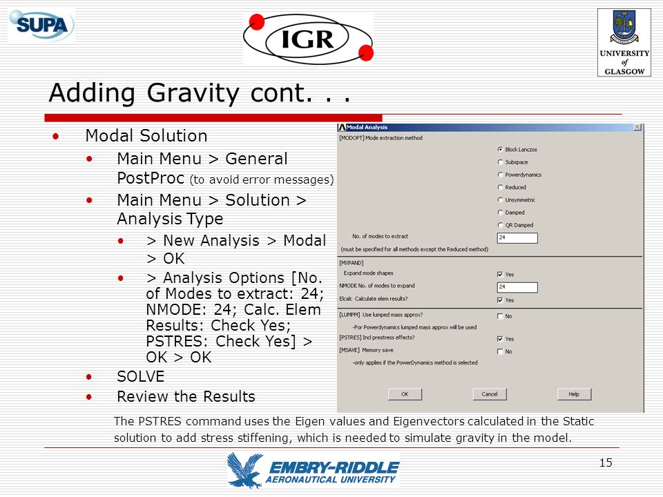 Adding Gravity cont. . . Modal Solution