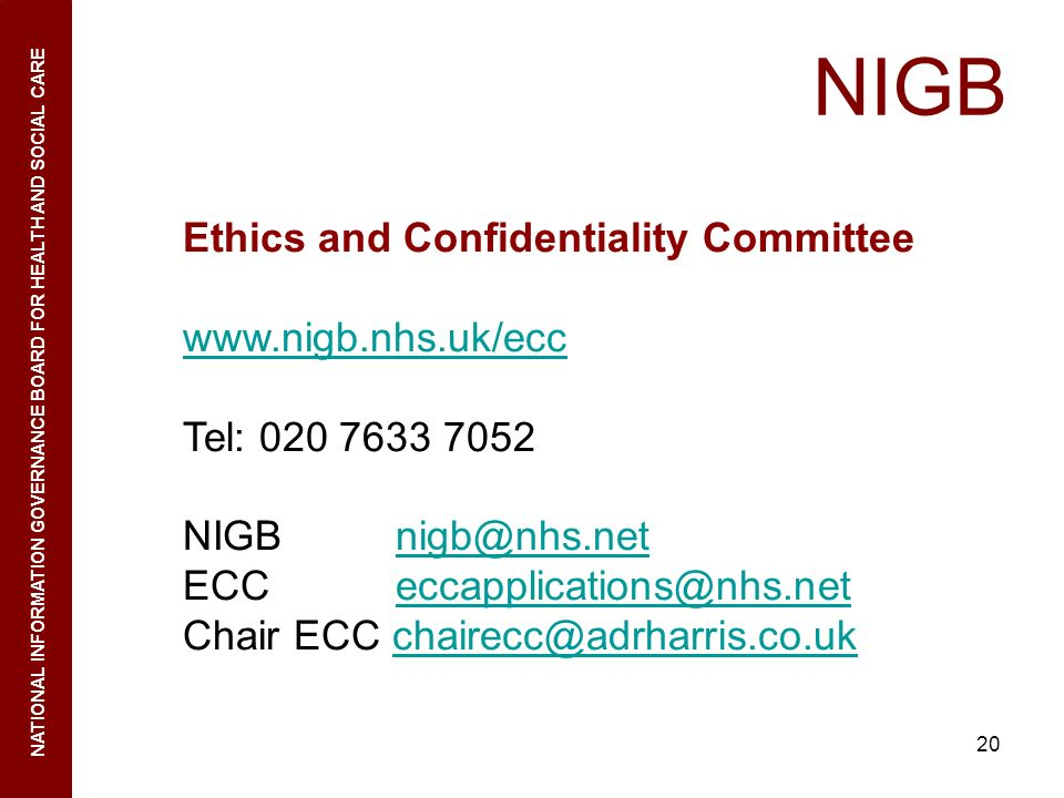 NIGB Ethics and Confidentiality Committee www.nigb.nhs.uk/ecc
