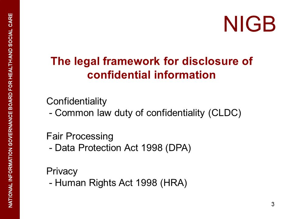 The legal framework for disclosure of confidential information
