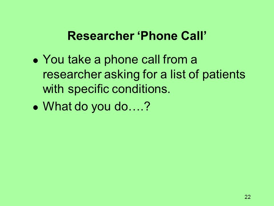 Researcher 'Phone Call'