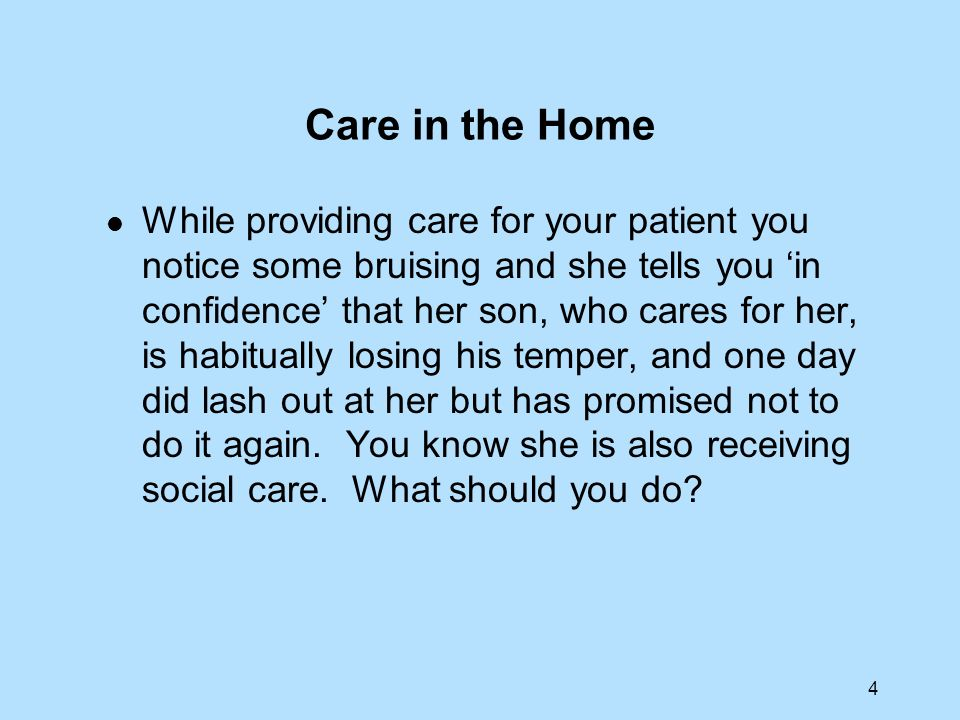 Care in the Home