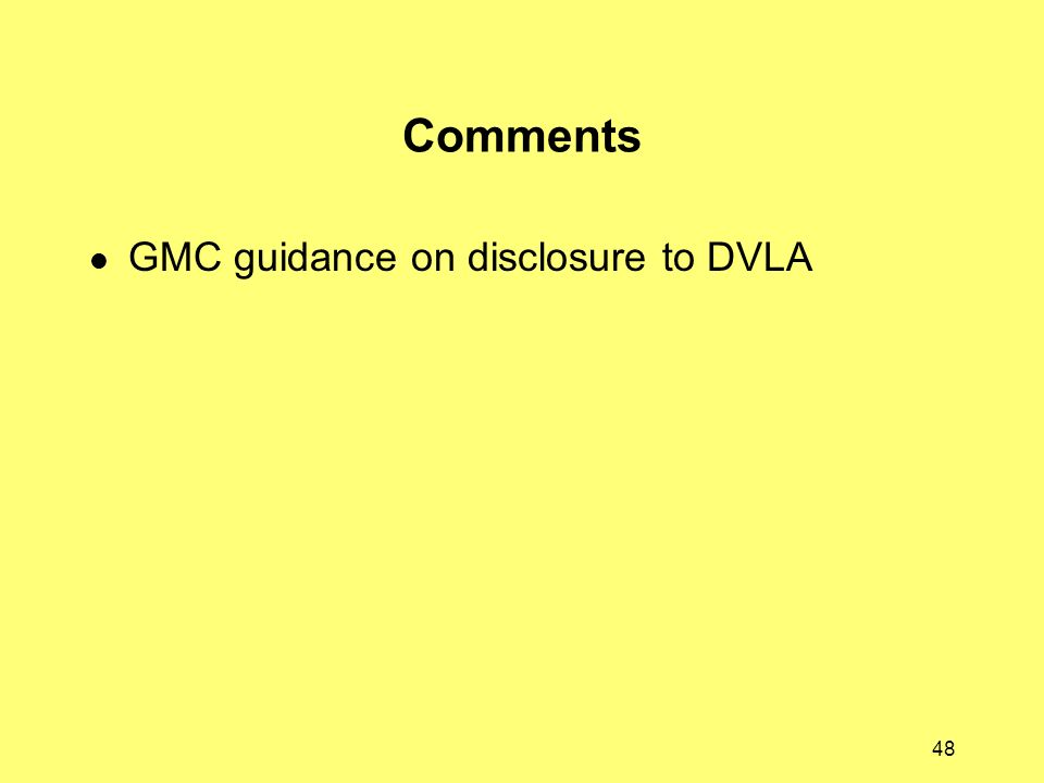 Comments GMC guidance on disclosure to DVLA