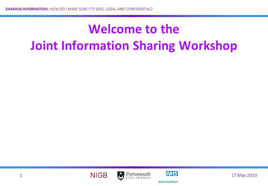Welcome to the Joint Information Sharing Workshop