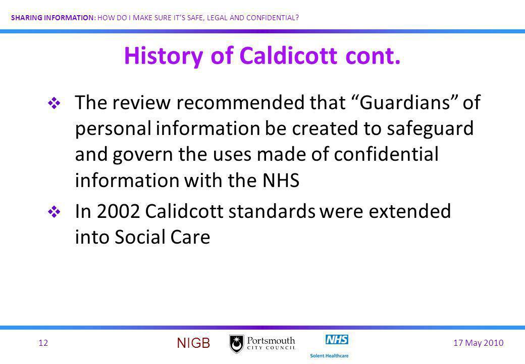 History of Caldicott cont.