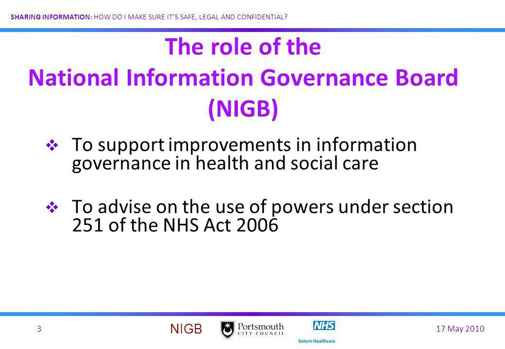 The role of the National Information Governance Board (NIGB)