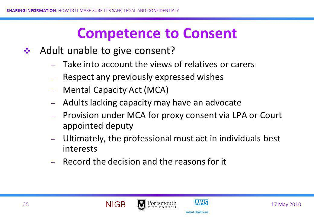 Competence to Consent Adult unable to give consent