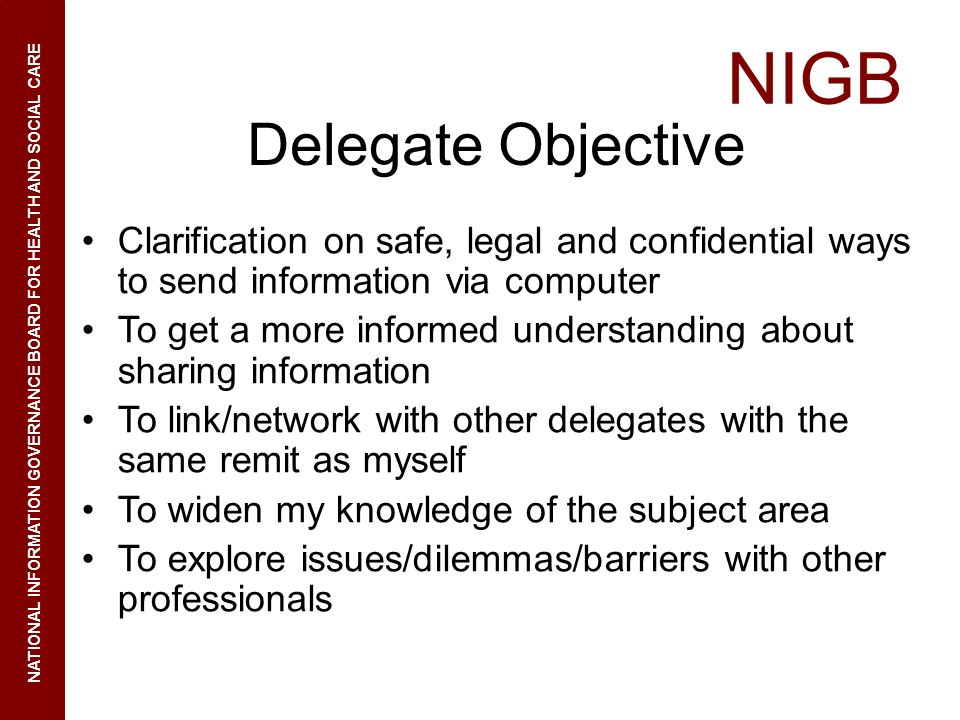Delegate Objective Clarification on safe, legal and confidential ways to send information via computer.
