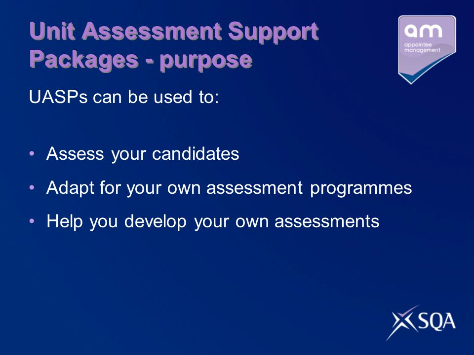 Unit Assessment Support Packages - purpose