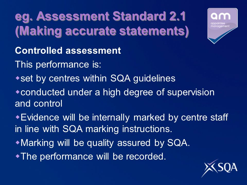 eg. Assessment Standard 2.1 (Making accurate statements)