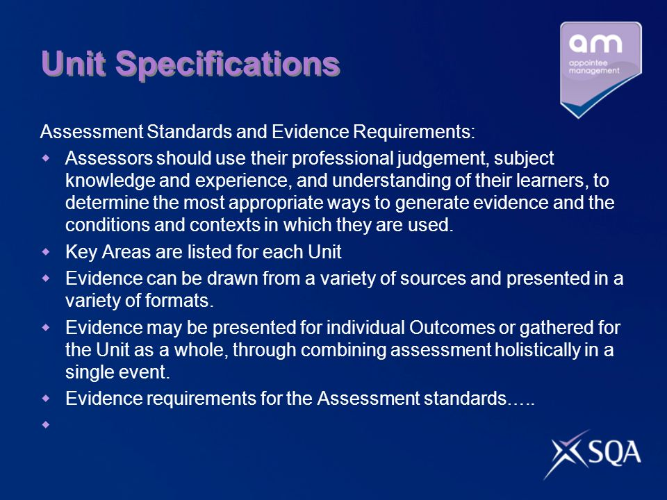 Unit Specifications Assessment Standards and Evidence Requirements: