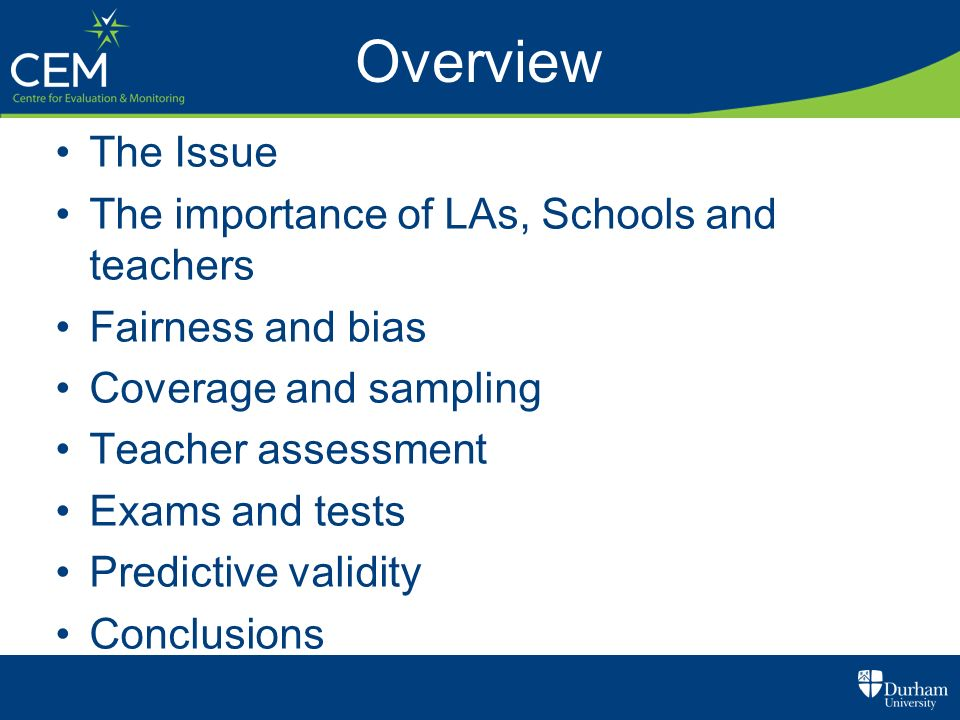Overview The Issue The importance of LAs, Schools and teachers