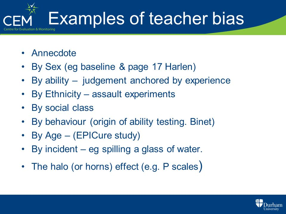 Examples of teacher bias