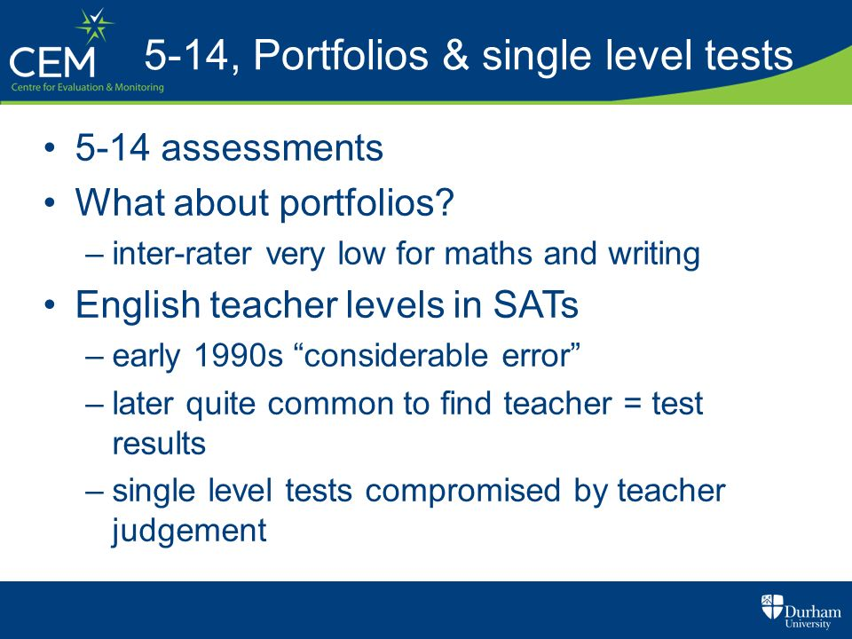 5-14, Portfolios & single level tests