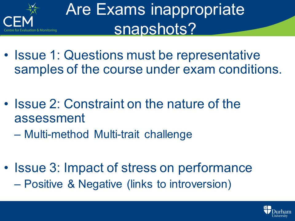 Are Exams inappropriate snapshots