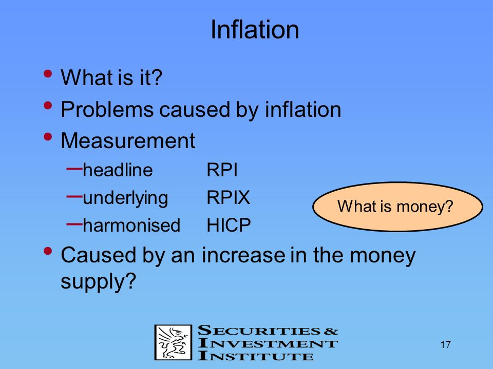 Inflation What is it Problems caused by inflation Measurement