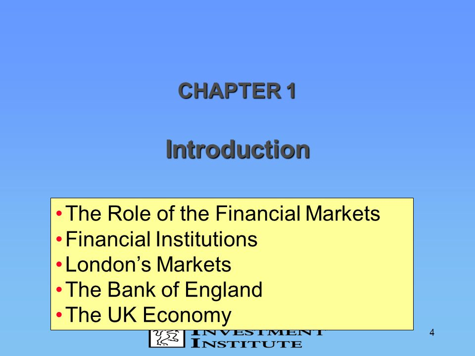 Introduction CHAPTER 1 The Role of the Financial Markets