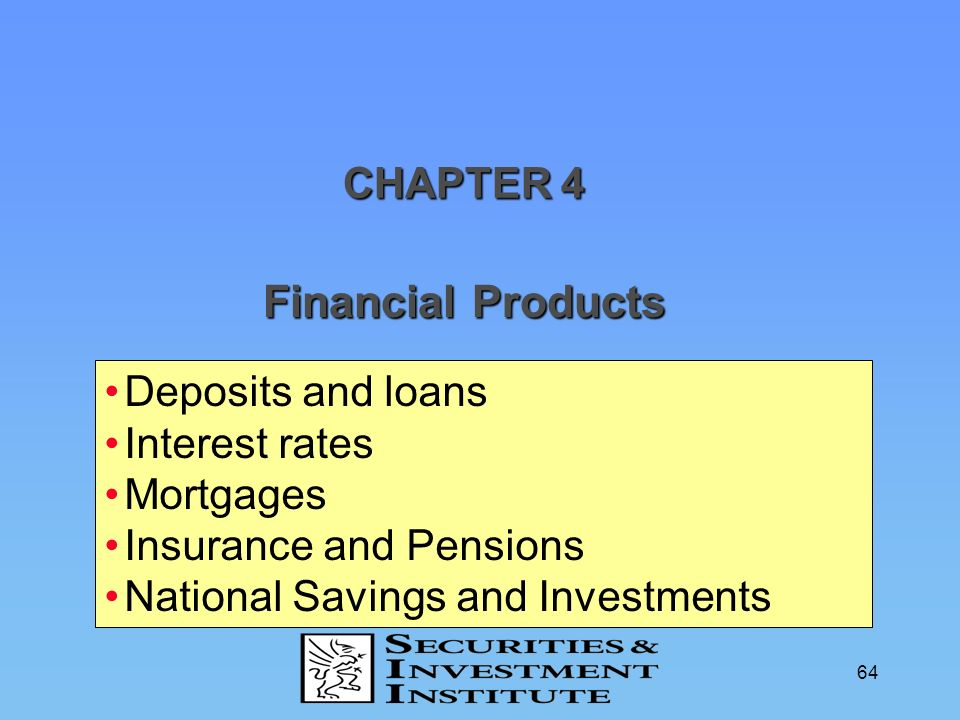 Financial Products CHAPTER 4 Deposits and loans Interest rates