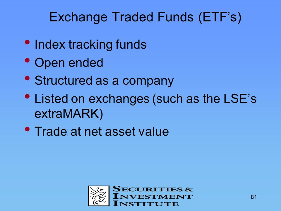 Exchange Traded Funds (ETF's)