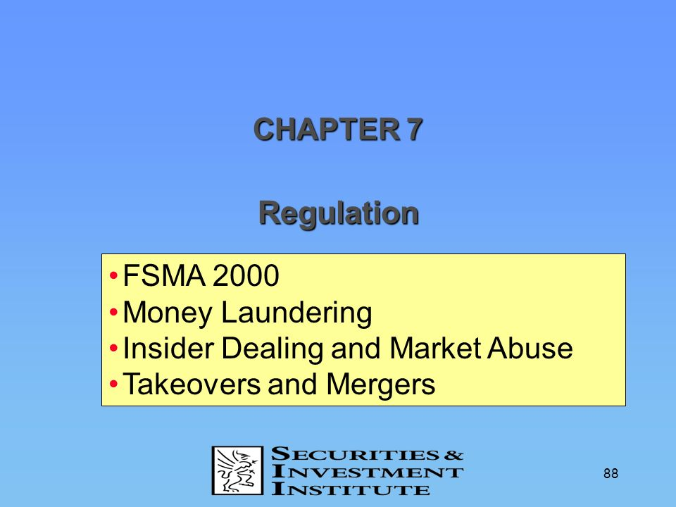 Regulation CHAPTER 7 FSMA 2000 Money Laundering