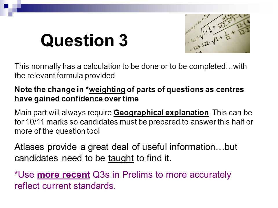 Question 3 This normally has a calculation to be done or to be completed…with the relevant formula provided.