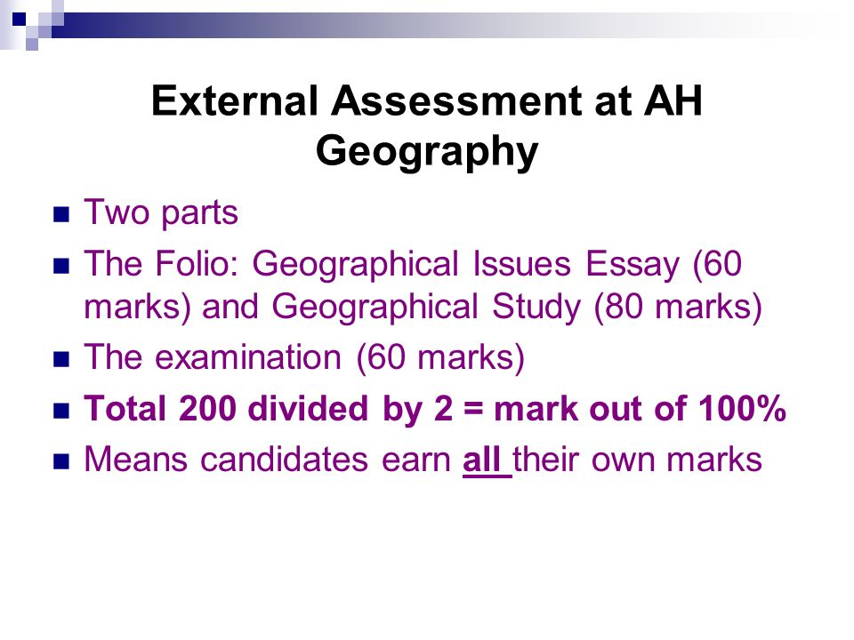 External Assessment at AH Geography